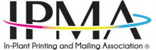 In-Plant Printing and Mailing Association (IPMA)
