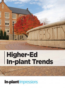 Higher-Ed In-plant Trends