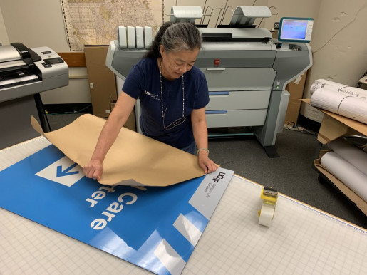 Signage printing is an essential part of UC San Francisco's in-plant offerings.
