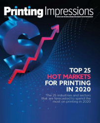 Hot Markets for Printing in 2020 forecast print buying demand for Top 25 vertical industries/sectors.