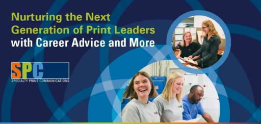 SPC Nurturing the Next Generation of Print Leaders
